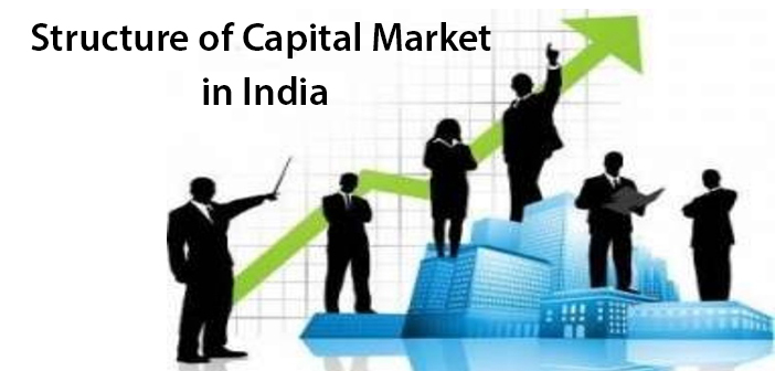 Structure of Capital Market in India - an introduction