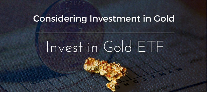 Gold ETF - why you must consider it in your portfolio