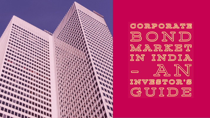 The corporate bond market in India – an investor's guide
