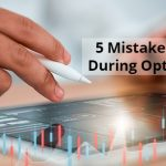 5 Mistakes To Avoid During Option Trading